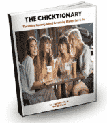 The Chick-Tionary